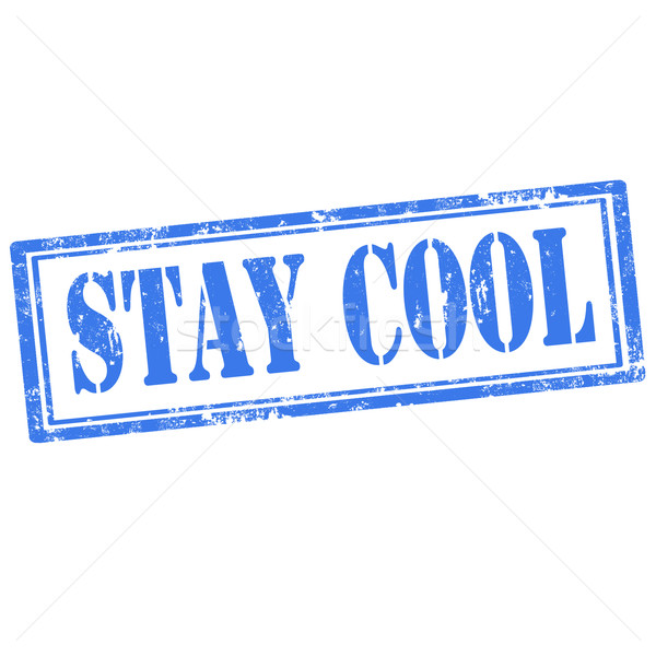Stay Cool-stamp Stock photo © carmen2011