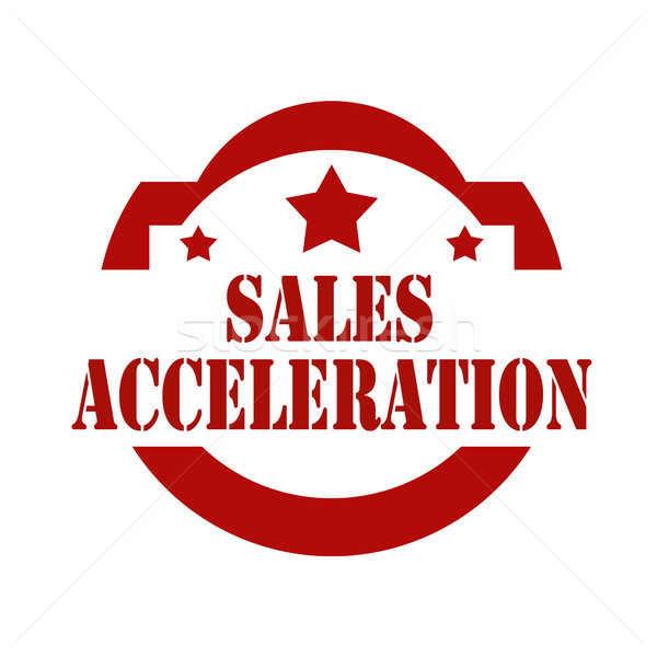 Sales Acceleration-stamp Stock photo © carmen2011