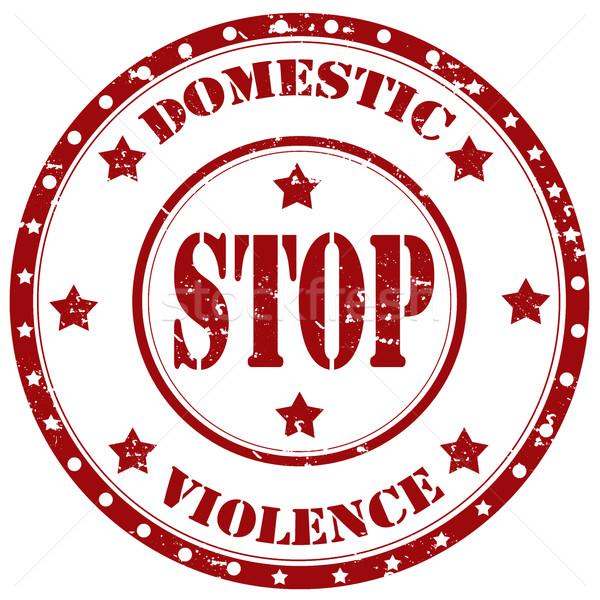 Stop Domestic Violence-stamp Stock photo © carmen2011