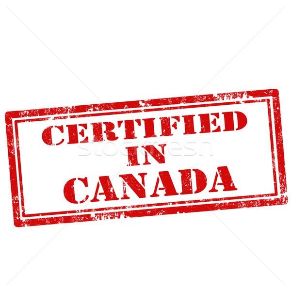 Certified In Canada-stamp Stock photo © carmen2011