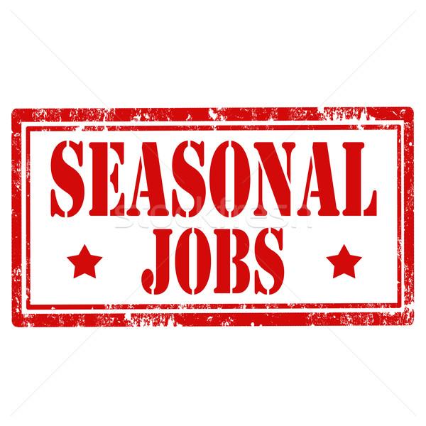 Seasonal Jobs-stamp Stock photo © carmen2011