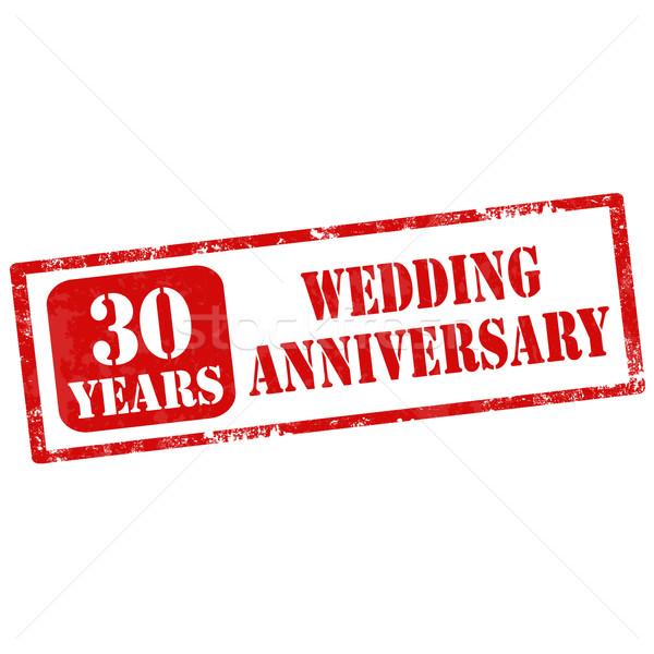 Házassági évforduló grunge pecsét szöveg 30 éves esküvő Stock fotó © carmen2011