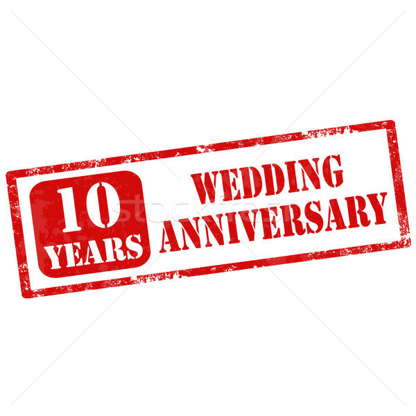 Házassági évforduló grunge pecsét szöveg 10 éves esküvő Stock fotó © carmen2011