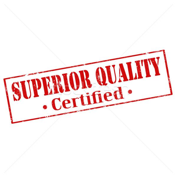 Superior Quality Stock photo © carmen2011