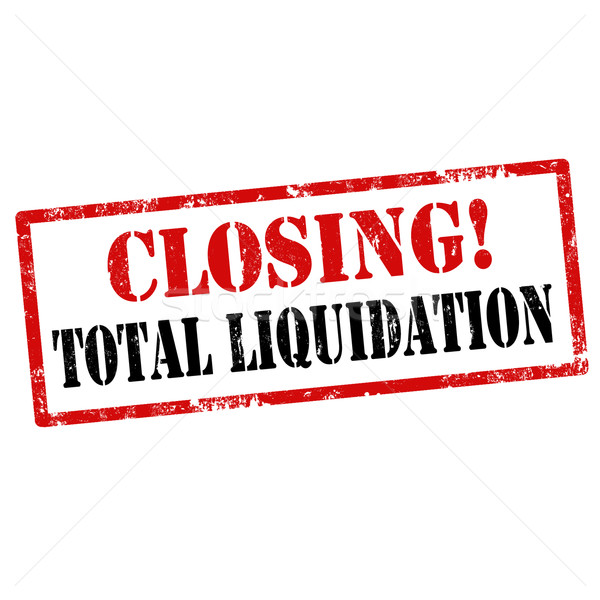 Closing!Total Liquidation Stock photo © carmen2011