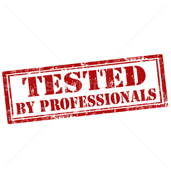 Tested By Professionals-stamp Stock photo © carmen2011
