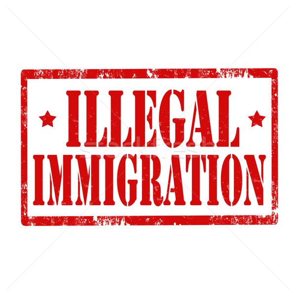 Illegal Immigration-stamp Stock photo © carmen2011
