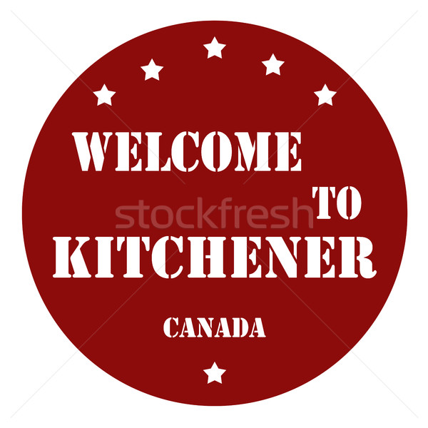 Welcome To Kitchener Stock photo © carmen2011