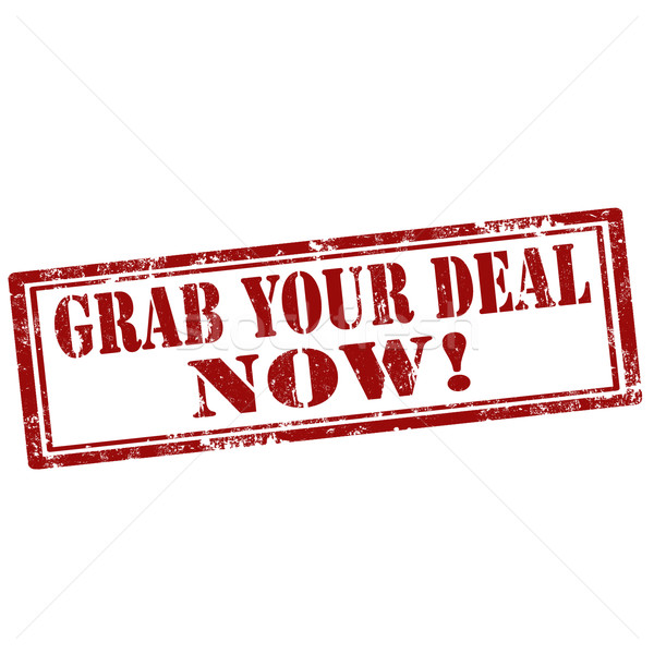 Stock photo: Grab Your Deal Now!-stamp