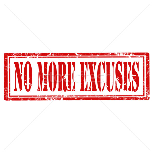 Stock photo: No More Excuses-stamp