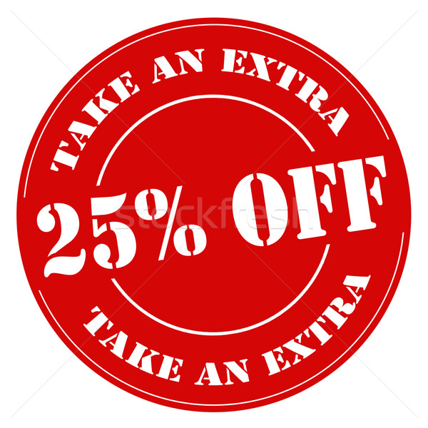 Take An Extra 25% Off-stamp Stock photo © carmen2011