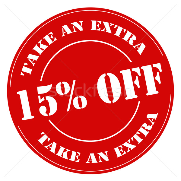 Take An Extra 15% Off-stamp Stock photo © carmen2011