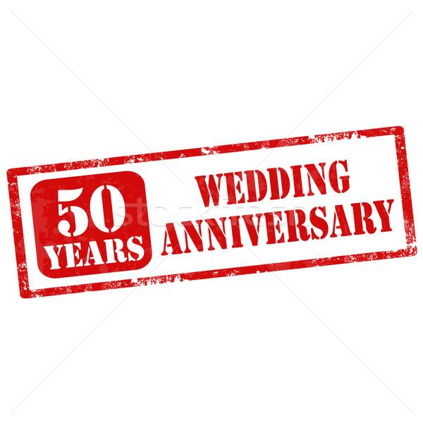 Házassági évforduló grunge pecsét szöveg 50 éves esküvő Stock fotó © carmen2011
