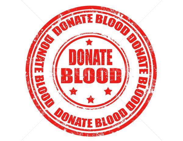Donate blood-stamp Stock photo © carmen2011