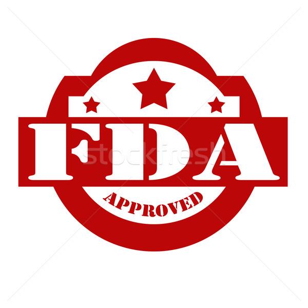 FDA Approved-stamp Stock photo © carmen2011