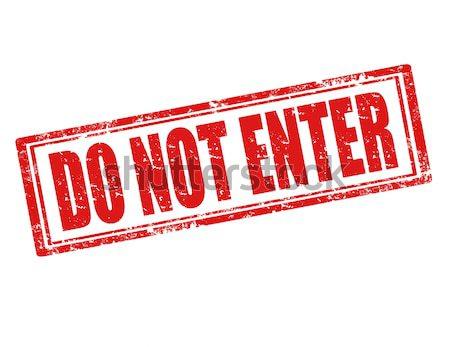 Do not enter-stamp Stock photo © carmen2011