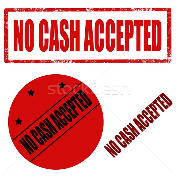 No Cash Accepted Stock photo © carmen2011