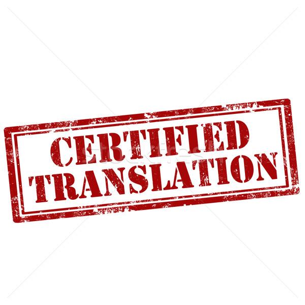 Certified Translation-stamp Stock photo © carmen2011