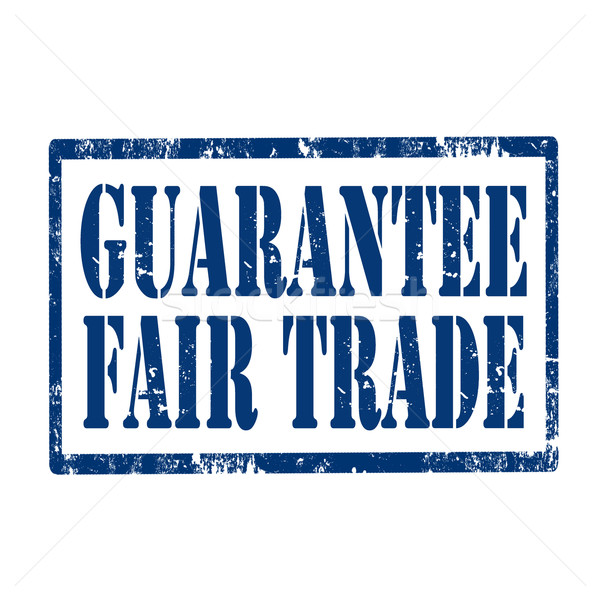 Guarantee Fair Trade-stamp Stock photo © carmen2011
