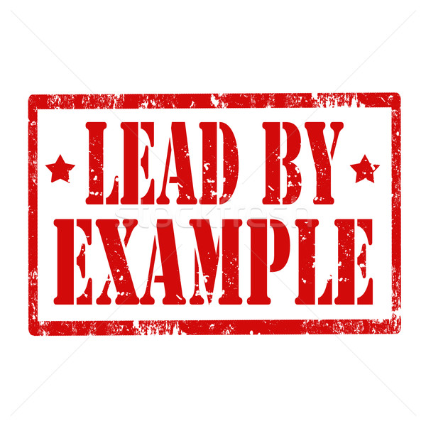 Lead By Example-stamp Stock photo © carmen2011