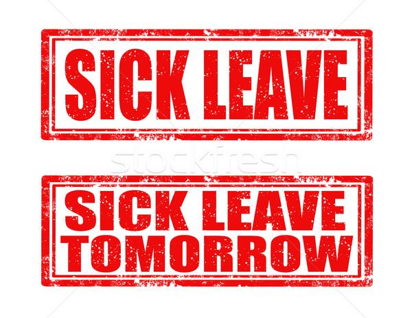 Sick leave-stamps Stock photo © carmen2011