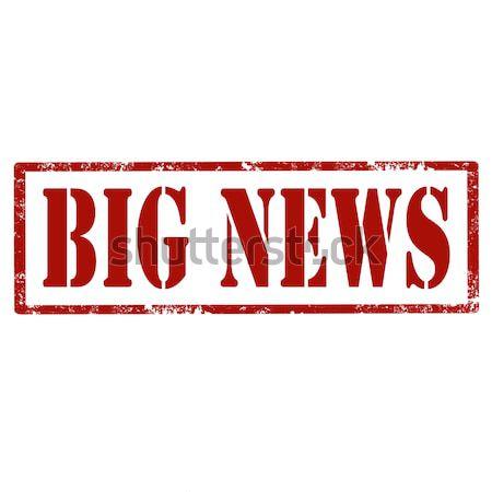 Big News-stamp Stock photo © carmen2011
