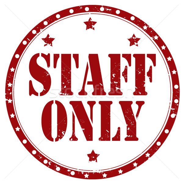 Staff Only-stamp Stock photo © carmen2011