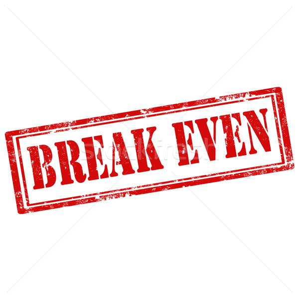 Break Even Stock photo © carmen2011