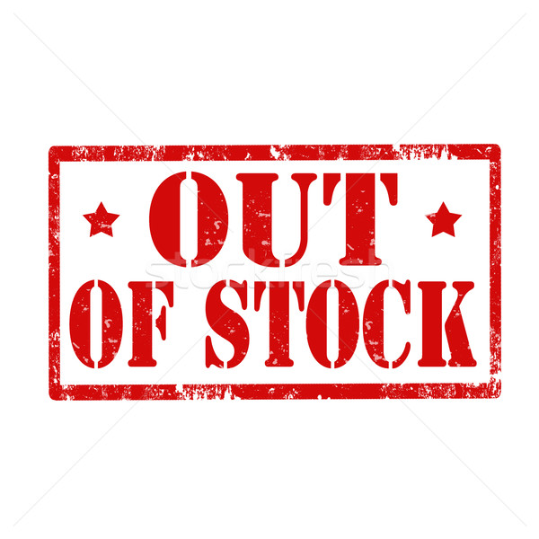 Out Of Stock-stamp Stock photo © carmen2011
