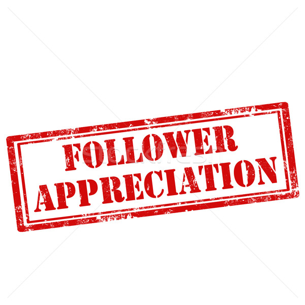 Follower Appreciation Stock photo © carmen2011