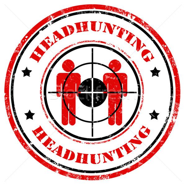 Headhunting-stamp Stock photo © carmen2011