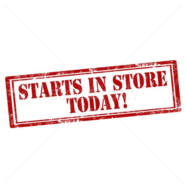 Starts In Store Today Stock photo © carmen2011