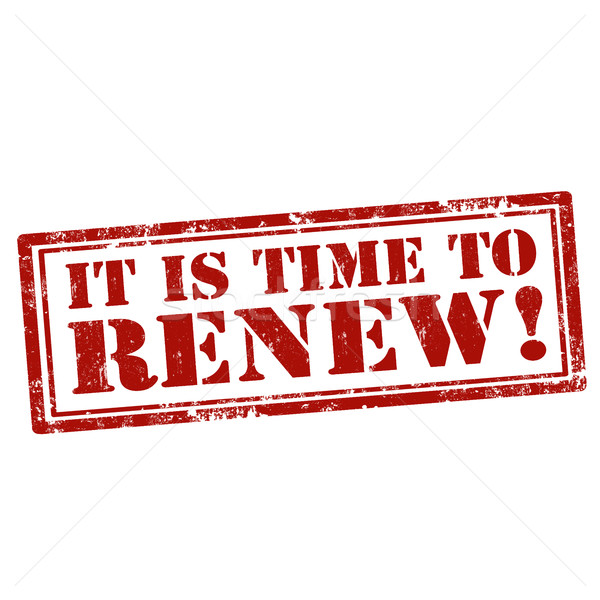 It Is Time To Renew Stock photo © carmen2011