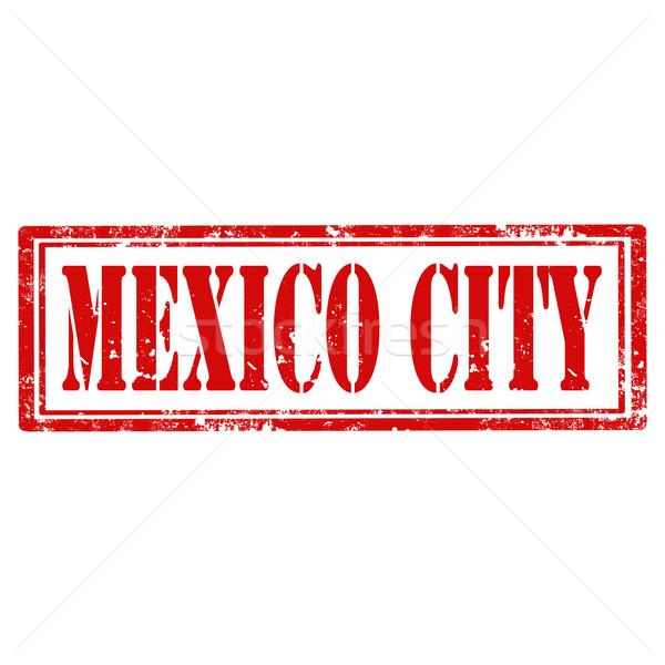 Mexikó grunge pecsét szöveg város utazás Stock fotó © carmen2011