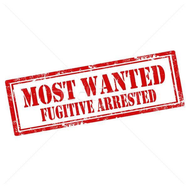 Ricercato fuggitivo arrestato grunge testo Foto d'archivio © carmen2011