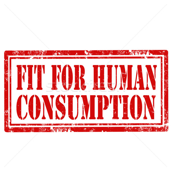 Fit For Human Consumption-stamp Stock photo © carmen2011