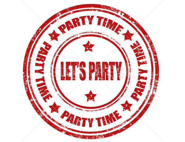 Let's Party-stamp Stock photo © carmen2011