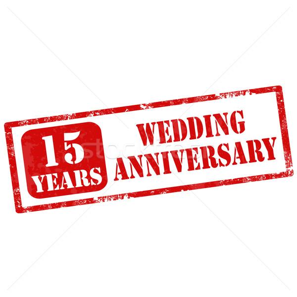 Házassági évforduló grunge pecsét szöveg 15 évek Stock fotó © carmen2011