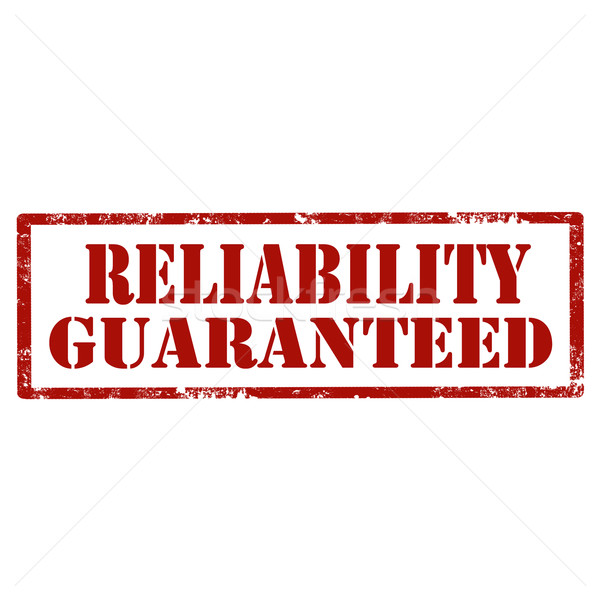 Reliability Guaranteed-stamp Stock photo © carmen2011