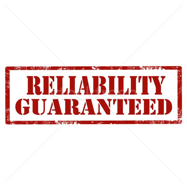 Megbízhatóság grunge pecsét szöveg üzlet gumi Stock fotó © carmen2011