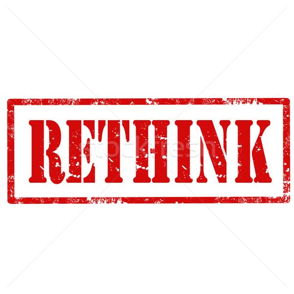 Rethink-stamp Stock photo © carmen2011
