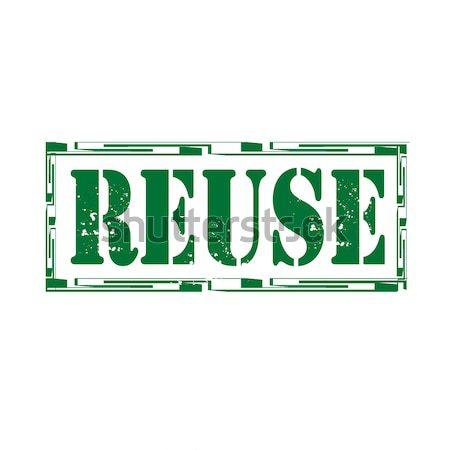 Reuse-stamp Stock photo © carmen2011