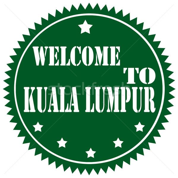 Karşılama Kuala Lumpur yeşil etiket metin Asya Stok fotoğraf © carmen2011