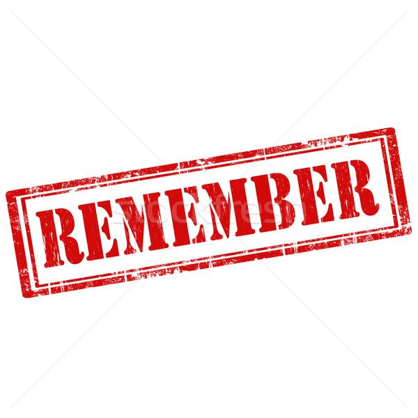 Remember-stamp Stock photo © carmen2011