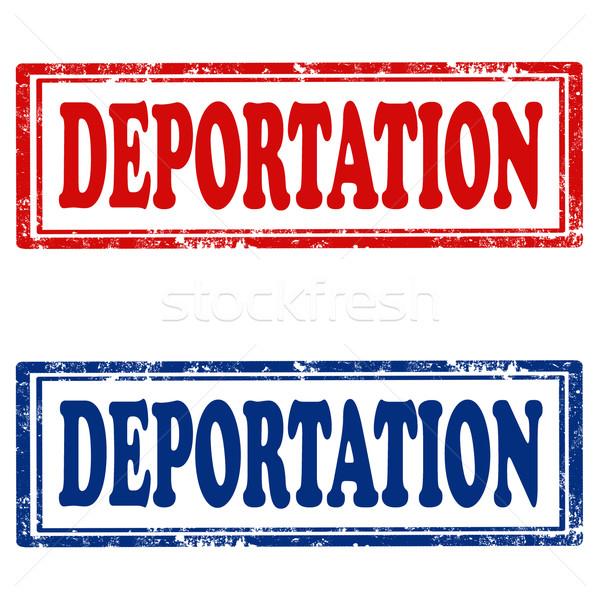 Deportation-stamps Stock photo © carmen2011