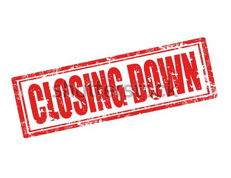 Closing down-stamp Stock photo © carmen2011