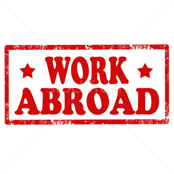 Work Abroad-stamp Stock photo © carmen2011