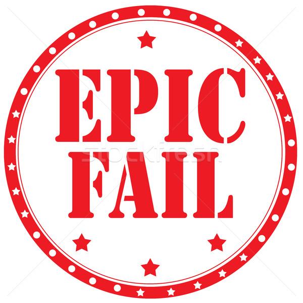 Epic Fail-stamp Stock photo © carmen2011