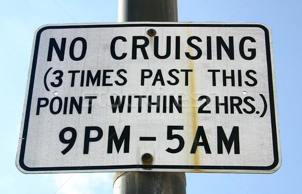 No Cruising Stock photo © chrisbradshaw