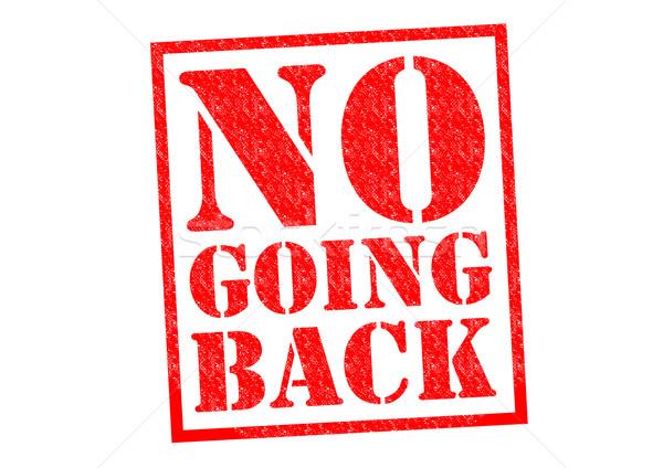 NO GOING BACK Stock photo © chrisdorney